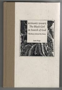 image of Bernard Shaw's the Black Girl in Search of God The Story Behind the Story