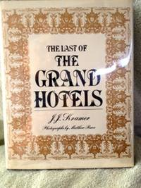 image of The Last of the Grand Hotels
