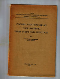 Finnish and Hungarian Case Systems, Their Form and Function