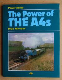The Power of the A4s. by  Brian Morrison - Hardcover - Reprint. - 1988 - from N. G. Lawrie Books. (SKU: 45991)