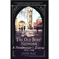 The Old Boys' Network by John Rae - 2010-03-01