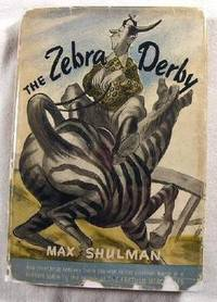 The Zebra Derby by  Max.  Illustrated By Bill Crawford Shulman - Signed First Edition - 1946 - from Resource Books, LLC and Biblio.com