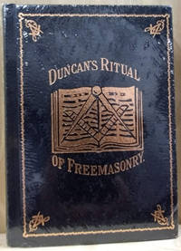 Duncan\'s Ritual and Monitor:  Guide to the Three Symbolic Degrees of the  Ancient York Rite and to the Degrees of Mark Master, Past Master, Most  Excellent Master, and the Royal Arch