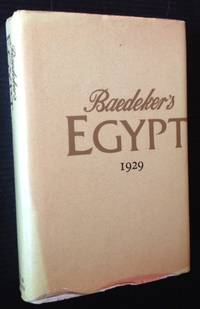 Baedeker's Egypt (Reprint of the 1929 8th Edition)