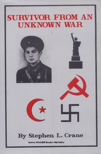 SURVIVOR FROM AN UNKNOWN WAR : The Life of Isakjan Narzikul