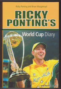 RICKY PONTING'S WORLD CUP DIARY by  Ricky Ponting - Paperback - First Impression - 2003 - from Diversity Books and Biblio.com