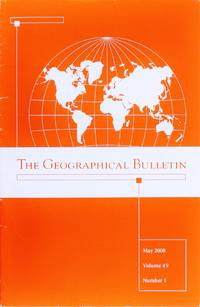The Geographical Bulletin: May 2008, Valume 49, Number 1