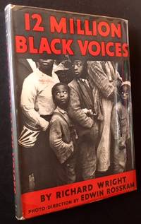 12 Million Black Voices: A Folk History of the Negro in the United States (In a Lovely Dustjacket)