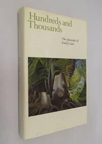 Hundreds and Thousands by  Emily Carr - First Printing of the First Edition - 1966 - from Renaissance Books and Biblio.com