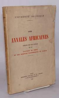 image of Annales Africaines publiées sous les auspices de la faculté de droit et des sciences économiques de Dakar, Université de Dakar, 1958