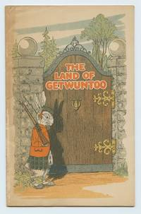 image of The Land of Getwuntoo: A Story