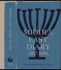 Middle East Diary. 1917-1956 by Meinertzhagen, Colonel Richard: - 1960
