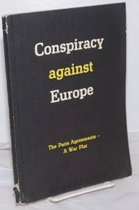 image of Conspiracy Against Europe: The Paris Agreements-A War Plot