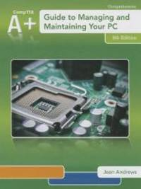 A+ Guide to Managing & Maintaining Your PC (Book Only)
