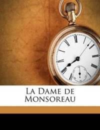 La Dame de Monsoreau by Alexandre Dumas - 2010-08-19