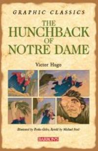 image of The Hunchback of Notre Dame (Barron's Graphic Classics)