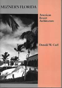 image of Mizner's Florida: American Resort Architecture (Architectural History Foundation Book)