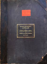 Geological and Geographical Atlas of Colorado and Portions of Adjacent Territory