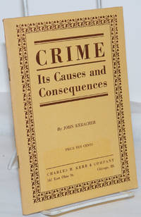 image of Crime: its causes and consequences. A Marxian interpretation of the causes of crime