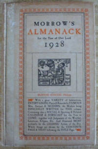 Morrow's Almanac for the Year of Our Lord 1928 by Rascoe, Burton (editor) by Rascoe, Burton (editor)