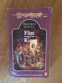 FLINT, THE KING (DRAGONLANCE PRELUDES II, V. 2) by Kirchoff, Mary