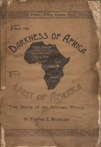 From the Darkness of Africa to the Light of America: The Story of an African Prince