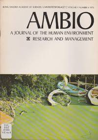 Ambio: A Journal of the Human Environment Research and Management, Volume V Number 4 1976
