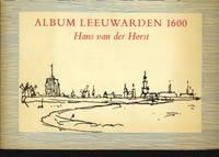 Album Leeuwarden 1600 in 48 gezichten