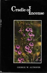 Cradle of Incense: The Story of Australian Prostanthera