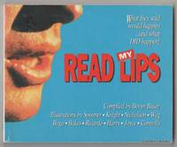 READ MY LIPS: What They Said Would Happen . . . And What DID Happen