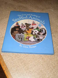 The Care and Feeding of Stuffed Animals  -  First Edition  1983