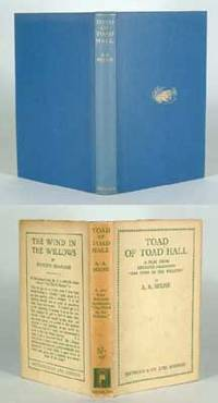 1929. MILNE, A.A. TOAD OF TOAD HALL. A play from Kenneth Gahame's book 'The Wind in the Willows'. Lo...