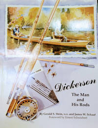 Dickerson:  The Man and His Rods