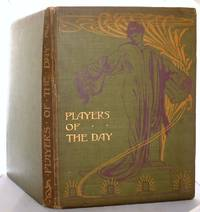 image of Players of the Day A Series of Portraits in Colour of Theatrical Celebrities Of The Present Time.