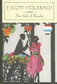 This Side of Paradise by F. Scott Fitzgerald - 2007
