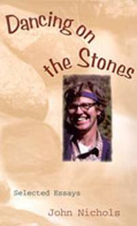 image of Dancing on the Stones : Selected Essays