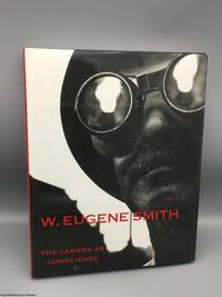 W. Eugene Smith: The Camera as Conscience