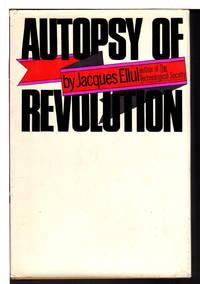 AUTOPSY OF REVOLUTION.