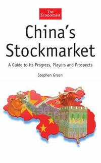 image of China's Stockmarket : A Guide to Its Progress, Players and Prospects