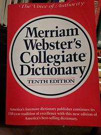 Merriam Webster's Collegiate Dictionary by Webster, Merriam
