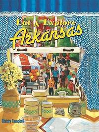 image of Eat and Explore Arkansas