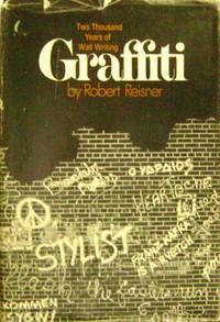 Graffiti:  Two Thousand Years of Wall Writing