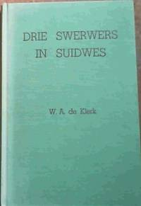 image of Drie Swerwers In Suidwes