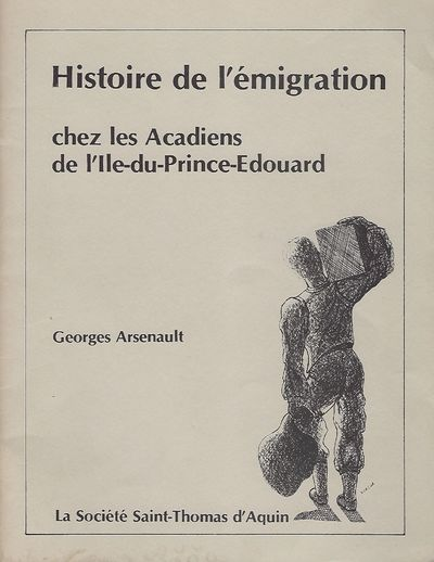 La Societe Saint-Thomas d'Aquin, 1980. First Edition. Signed by Arsenault on the title page. A scarc...