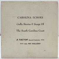 [Vinyl Record]: Carolina Echoes: Gulla Stories & Songs of the South Carolina Coast