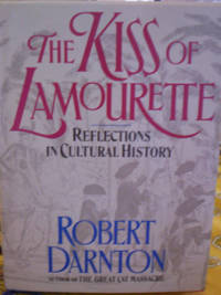 The Kiss of Lamourette  Reflections in Cultural History
