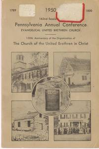 Journal of the One Hundred Sixty-Second Annual Session, Pennsylvania Conference,  The Evangelical United Brethren Church
