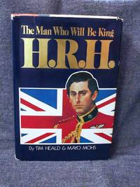 H.R.H. The Man Who Will Be King