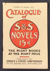 CATALOGUE Of S & S NOVELS 15¢  Revised to January, 1927.; The Right Books at the Right Price