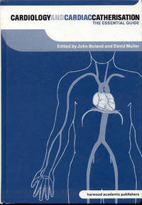 image of Cardiology and Cardiac Catheterisation: The Essential Guide